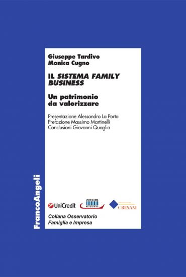 Il sistema family business. Un patrimonio da valorizzare