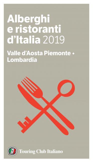Valle d'Aosta Piemonte, Lombardia - Alberghi e Ristoranti d'Ital