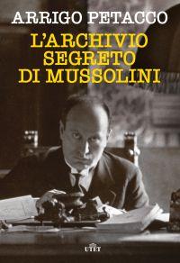 L'archivio segreto di Mussolini ePub