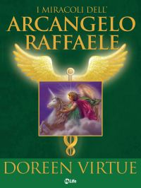 I Miracoli dell'Arcangelo Raffaele ePub