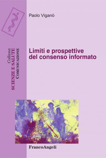 Limiti e prospettive del consenso informato