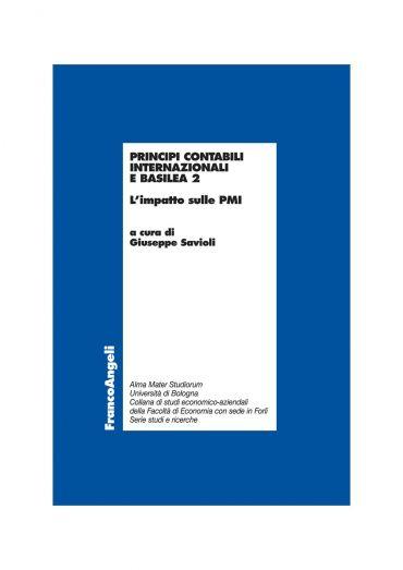 Principi contabili internazionali e Basilea 2. L'impatto sulle P