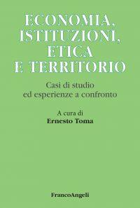 Economia, istituzioni, etica e territorio