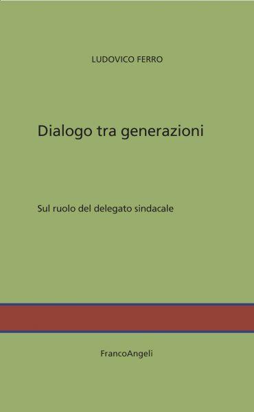 Dialogo tra generazioni ePub