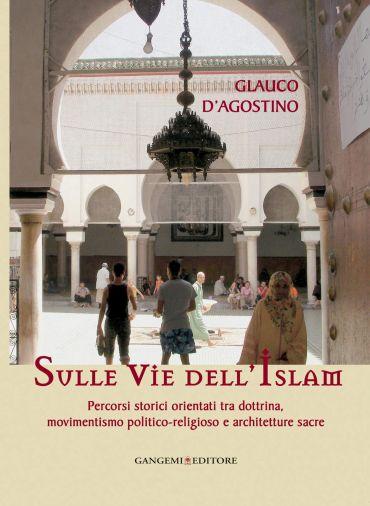 Sulle vie dell'Islam
