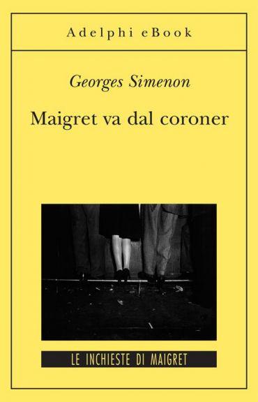 Maigret va dal coroner ePub