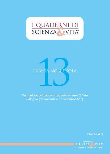I Quaderni di Scienza & Vita 13