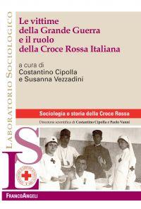 Le vittime della Grande Guerra e il ruolo della Croce Rossa Ital