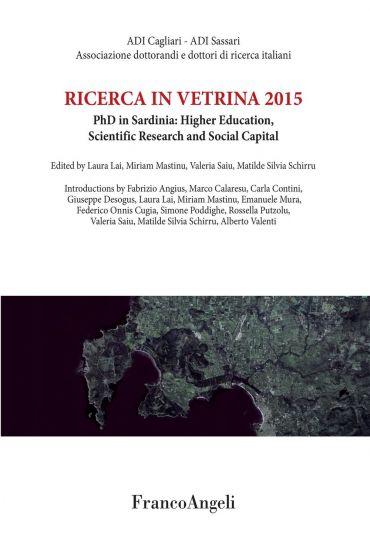 Ricerca in vetrina 2015. PhD in Sardinia: Higher Education, Scie