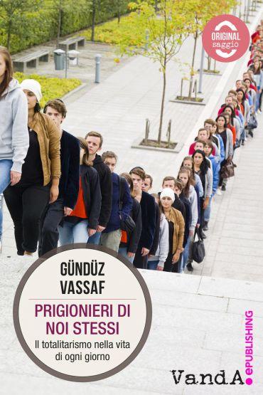 Prigionieri di noi stessi ePub