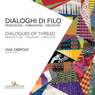 Dialoghi di filo / Dialogues of thread