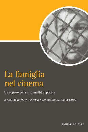 La famiglia nel cinema: un oggetto della psicoanalisi applicata