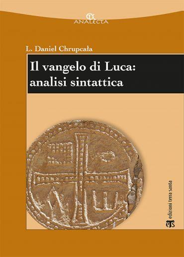 Il vangelo di Luca: analisi sintattica