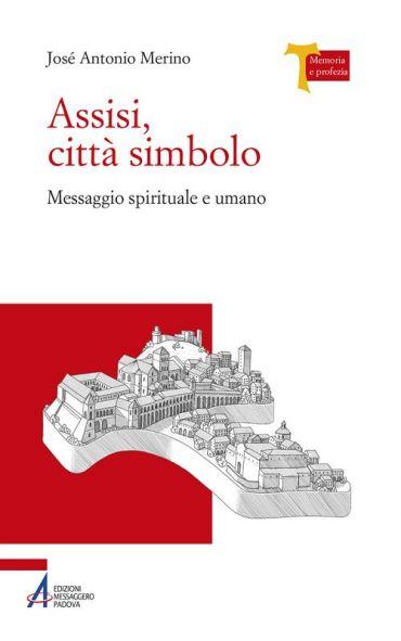 Assisi città simbolo. ePub
