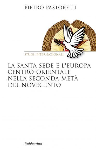 La Santa Sede e l'Europa centro-orientale nella seconda metà del