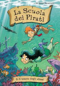 Il tesoro degli abissi. La scuola dei pirati. Vol. 8 ePub
