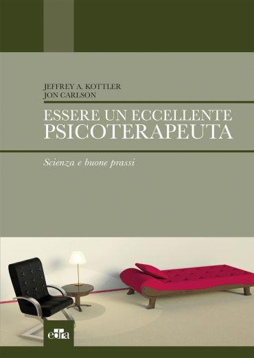 Essere un eccellente psicoterapeuta ePub