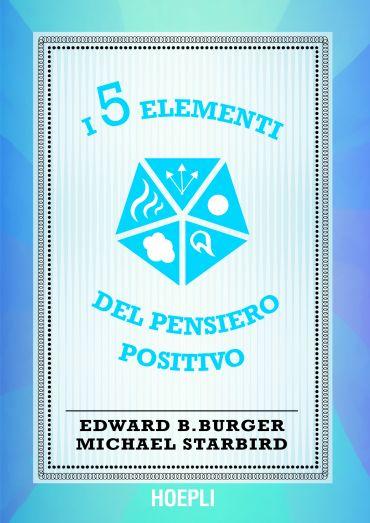 I 5 elementi del pensiero positivo ePub
