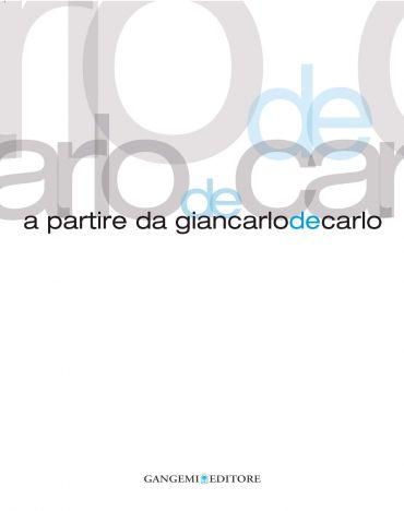 A partire da Giancarlo De Carlo ePub