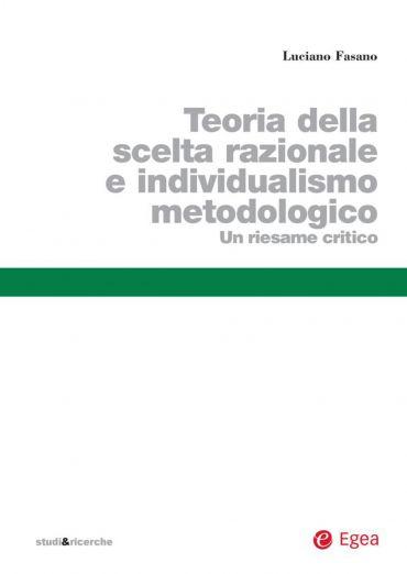 Teoria della scelta razionale e individualismo metodologico