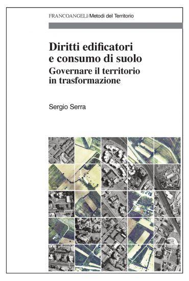 Diritti edificatori e consumo di suolo