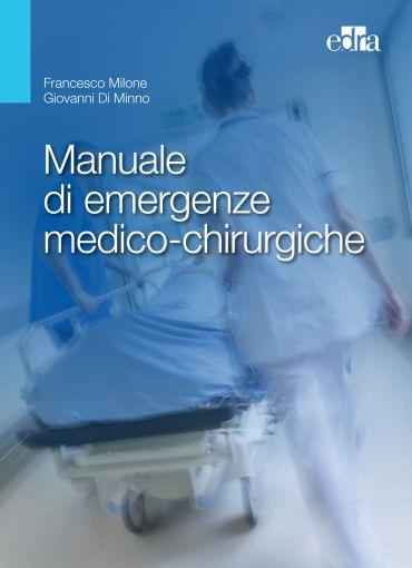 Manuale di emergenze medico-chirurgiche ePub