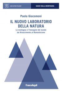 Il nuovo laboratorio della natura