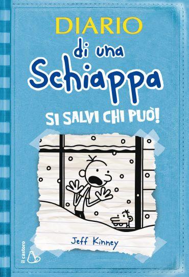 Diario di una Schiappa - Si salvi chi può! ePub