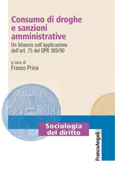 Consumo di droghe e sanzioni amministrative. Un bilancio sull'ap