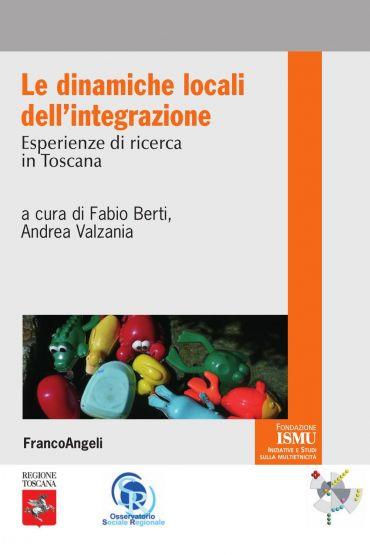 Le dinamiche locali dell'integrazione. Esperienze di ricerca in
