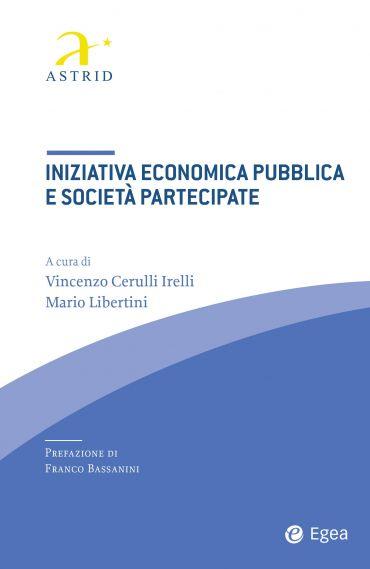 Iniziativa economica pubblica e società partecipate
