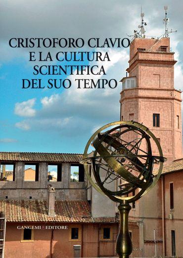 Cristoforo Clavio e la cultura scientifica del suo tempo