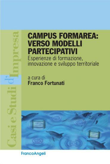 Campus Formarea: verso modelli partecipativi. Esperienze di form