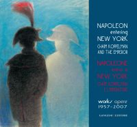 Napoleone entra a New York - Napoleon entering New York