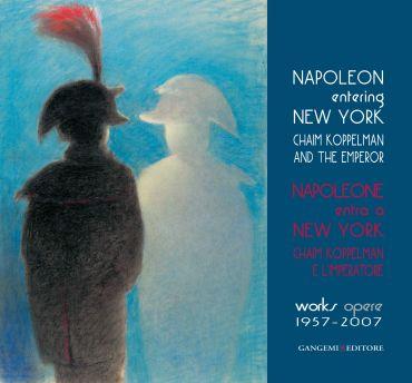Napoleone entra a New York. Chaim Koppelman e l'Imperatore. Oper