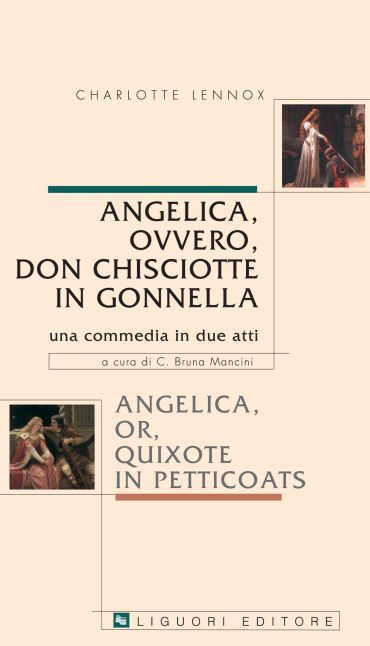 Angelica, ovvero Don Chisciotte in gonnella/Angelica, or, Quixot