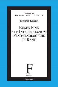 Eugen Fink e le interpretazioni fenomenologiche di Kant