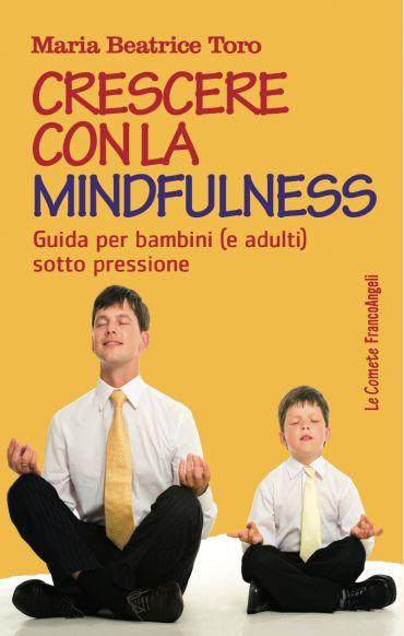 Crescere con la mindfulness ePub