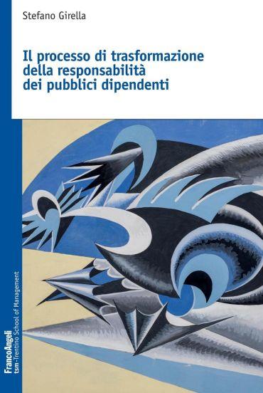 Il processo di trasformazione della responsabilità dei pubblici
