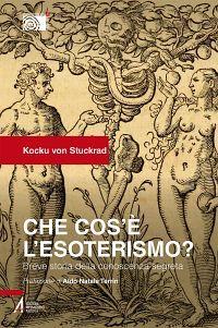 Che cos'è l'esoterismo? Breve storia della conoscenza segreta eP