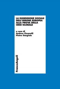 La dimensione sociale dell'Unione Europea alla prova della crisi