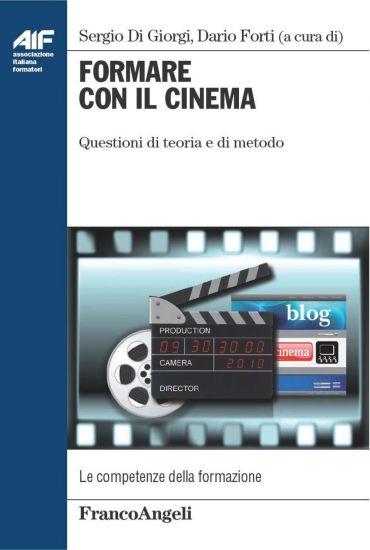 Formare con il cinema. Questioni di teoria e di metodo