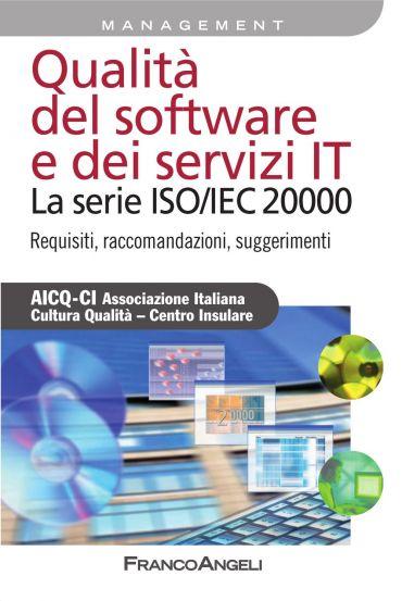 Qualità del software  e dei servizi IT. La serie ISO/IEC 20000.