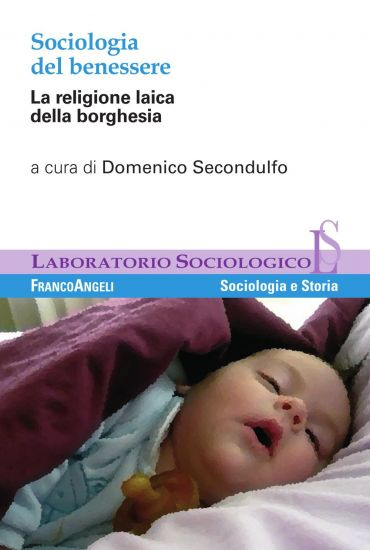 Sociologia del benessere. La religione laica della borghesia