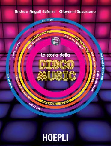 La Storia della Disco Music ePub