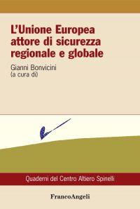 L'Unione Europea attore di sicurezza regionale e globale