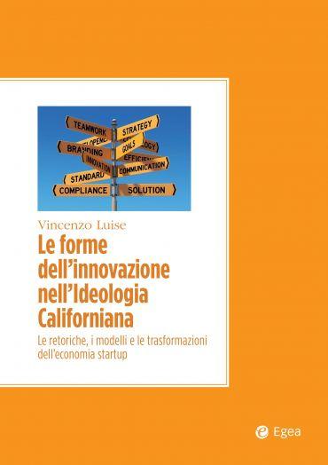 Le forme dell'innovazione nell'ideologia californiana