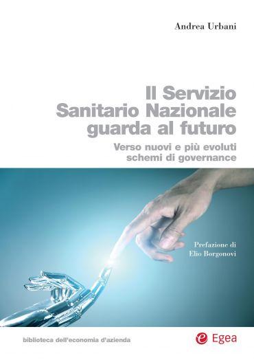 Il Servizio Sanitario Nazionale guarda al futuro