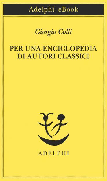 Per una enciclopedia di autori classici ePub