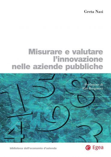 Misurare e valutare l'innovazione nelle aziende pubbliche